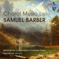 Samuel Barber: <em>Choral Music</em> (SOMMCD 0152)