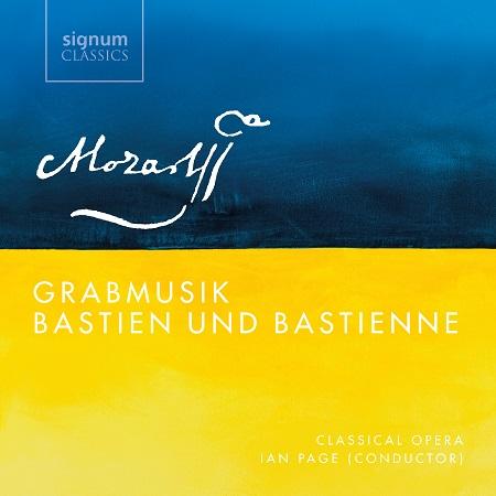 Mozart:<em>Grabmusik</em> and <em>Bastien und Bastienne</em> K.50; Classical Opera