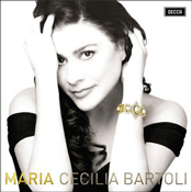 Maria - Cecilia Bartoli
