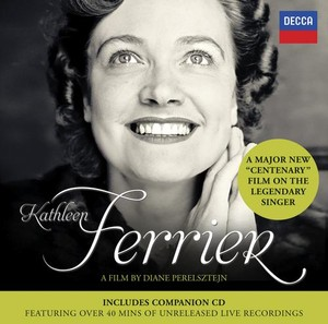 Kathleen Ferrier: A Film by Diane Perelsztejn
