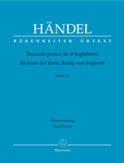 G. F. Handel: <em>Riccardo primo, Re d'Inghilterra</em> (HWV 23)