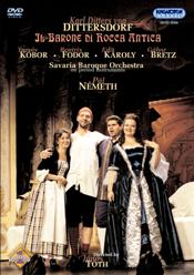 Karl Ditters von Dittersdorf: Il barone di rocca antica
