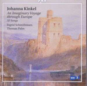 Johanna Kinkel: An Imaginary Voyage through Europe.  32 Songs