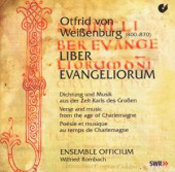 Otfrid von Weissenburg: Liber Evangeliorum: Verse and Music From the Age of Charlemagne