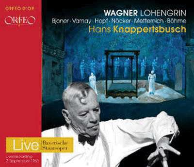Richard Wagner: Lohengrin (Orfeo C900153D)