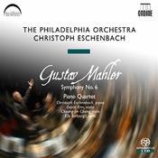 Gustav Mahler: Symphony no. 6 / Piano Quartet.