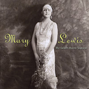 Mary Lewis &#8212; The Golden Haired Soprano