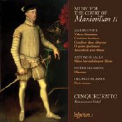 Music for the Court of Maximilian II
