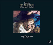 Domenico Mazzocchi: Madrigali e Dialoghi