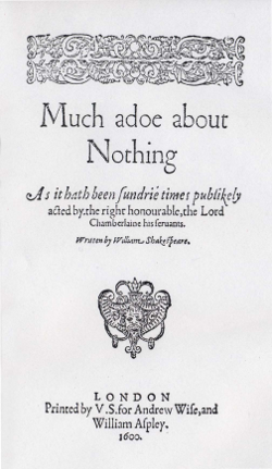 Title page of the first quarto of Much Ado About Nothing by Shakespeare [Source: Wikipedia]