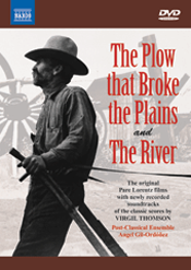 Virgil Thomson: The Plow that Broke the Plains; The River