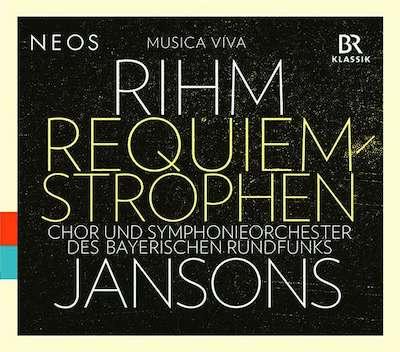 Wolfgang Rihm: Requiem Strophen