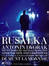Rusalka, De Munt/La Monnaie Opera