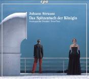 Johann Strauss: Das Spitzentuch der Königin