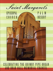 Quimby Pipe Organ at St. Margaret's, Palm Desert