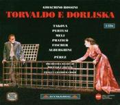 Gioacchino Rossini: Torvaldo e Dorliska
