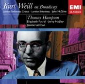 Kurt Weill on Broadway: Songs and Orchestrations by Kurt Weill