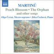 Bohuslav Martinů: Peach Blossom; The Orphan and Other Songs