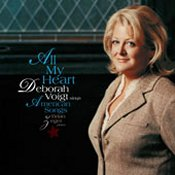 All My Heart—Deborah Voigt sings American Songs