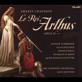 Ernest Chausson: Le Roi Arthus