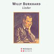 Willy Burkhard: Lieder