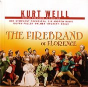Kurt Weill: The Firebrand of Florence