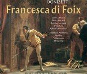 Gaetano Donizetti: Francesca di Foix