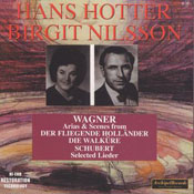 Hans Hotter & Birgit Nilsson sing Wagner & Schubert