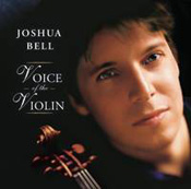Joshua Bell — Voice of the Violin
