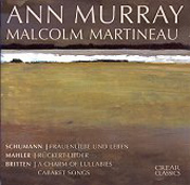 Ann Murray and Malcolm Martineau: Schumann, Mahler, Britten
