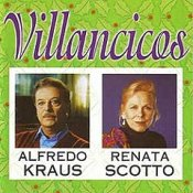 Alfredo Kraus and Renata Scotto: Villancicos