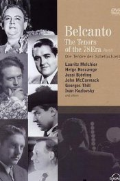 Belcanto: The Tenors of the 78 Era, vol. 2
