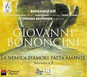 Giovanni Bononcini: La nemica d'Amore fatta amante.