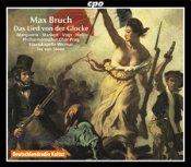 Max Bruch: Das Lied von der Glocke