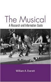 William A. Everett: The Musical — A Research and Information Guide