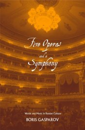 Boris Gasparov: Five Operas and a Symphony