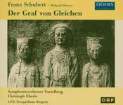 Franz Schubert: Der Graf von Gleichen