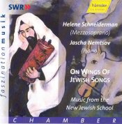 On Wings of Jewish Songs  Music from the New Jewish School