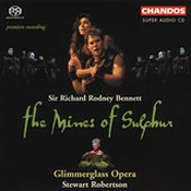 Sir Richard Rodney Bennett: The Mines of Sulphur