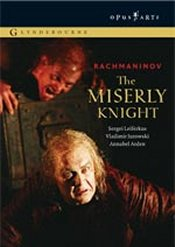 Sergei Rachmaninov: The Miserly Knight