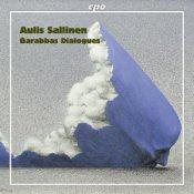 Aulis Sallinen: Barabbas Dialogues op. 84