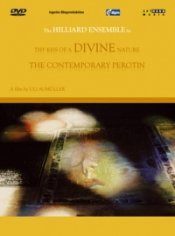 Thy Kiss of a Divine Nature:  The Contemporary Perotin