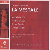 Gasparo Spontini: La Vestale