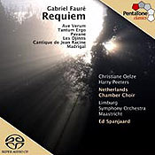 Gabriel Fauré: Requiem, Op. 48, and Other Works