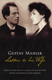 Gustav Mahler.  Letters to His Wife