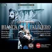 Gioacchino Rossini: Bianca e Falliero
